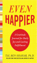 download ebook even happier: a gratitude journal for daily joy and lasting fulfillment pdf epub