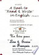 A Book to  Read   Write  in English   R W E     Un Livre pour  Lire   Ecrire  en Fran  ais   L E F