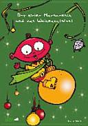 Der kleine Marsmensch und das Weihnachtsfest  Adventskalender zum Lesen und Vorlesen