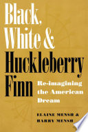 Black White And Huckleberry Finn