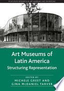 Art Museums Of Latin America book