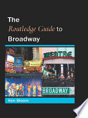 Routledge Guide to Broadway