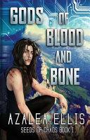 Gods of Blood and Bone Book PDF