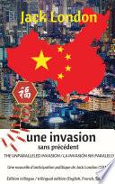 The unparalleled invasion   Une invasion sans pr  c  dent   La invasi  n sin paralelo  Premi  re   dition trilingue   First trilingual edition  English  French  Spanish