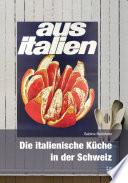 Die italienische K  che in der Schweiz