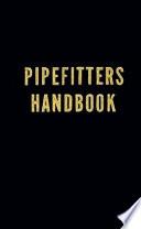 Pipefitters Handbook