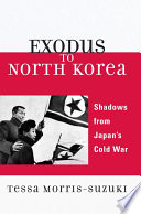 Exodus to North Korea Remarkable Book Takes Readers On An