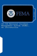 IS 700 National Incident Management System  NIMS   an Introduction