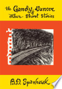 The Gandy Dancer and Other Short Stories