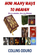 How Many Ways To Heaven References In Most Books I Encourage You