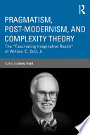 Pragmatism  Post modernism  and Complexity Theory