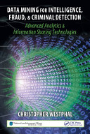 Data Mining For Intelligence Fraud Criminal Detection