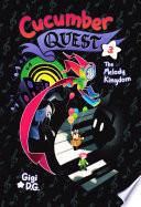 Cucumber Quest  The Melody Kingdom