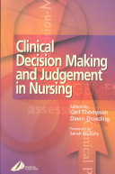 Clinical Decision Making And Judgement In Nursing : research literature regarding the topic...