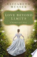 Love Beyond Limits