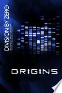 Division By Zero 2 Origins