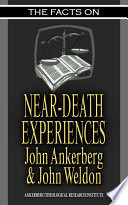 The Facts on Near Death Experiences