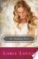 Wedding Wish by Loree Lough