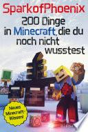 SparkofPhoenix  200 Dinge in Minecraft  die du noch nicht wusstest