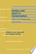 Syntax and Lexis in Conversation