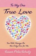 To My One True Love Book PDF