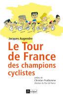 Le Tour de France, guide historique et culturel