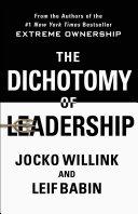 The Dichotomy of Leadership Book