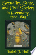 Sexuality  State  and Civil Society in Germany  1700 1815