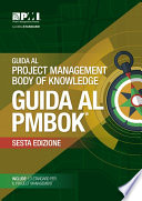 Guide to the Project Management Body of Knowledge  PMBOK   Guide    Sixth Edition  ITALIAN