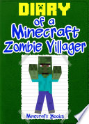 Minecraft  Diary of a Minecraft Zombie Villager