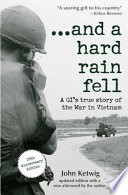 ...and a hard rain fell In Vietnam An Account That Is