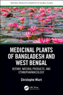 Medicinal Plants of Bangladesh and West Bengal Provides The Scientific Name Classification