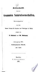 Zeitschrift für die Gesammten Naturwissenschaften
