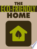 The Eco Friendly Home