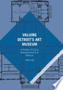 Valuing Detroit S Art Museum