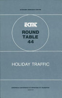 ECMT Round Tables Holiday Traffic Report of the Forty-Fourth Round Table on Transport Economics Held in Paris on 7-8 December 1978