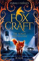 Foxcraft     Die Magie der F  chse