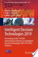 Intelligent Decision Technologies 2019 : 11th kes international conference on intelligent decision...