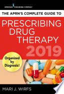 The APRN   s Complete Guide to Prescribing Drug Therapy