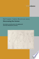 Discovering the Human [electronic resource] : Life Science and the Arts in the Eighteenth and Early Nineteenth Centuries.