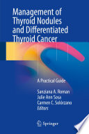 Management Of Thyroid Nodules And Differentiated Thyroid Cancer