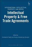 Intellectual Property And Free Trade Agreements : the sixth ip conference organized by the...