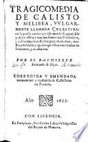 Tragicomedia De Calisto Y Melibea  Vulgarmente Llamada Celestina     Corregida Y Emendada nuevamente y traduzida de Castellano en Frances