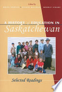A History of Education in Saskatchewan