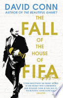 Ebook The Fall of the House of Fifa Epub David Conn Apps Read Mobile