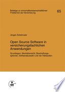 Open Source Software in versicherungsfachlichen Anwendungen