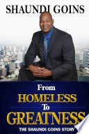 From Homeless to Greatness Make You Laugh Cry Fill Your Soul With