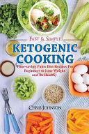 Fast   Simple Ketogenic Cooking