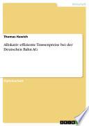 Allokativ effiziente Trassenpreise bei der Deutschen Bahn AG