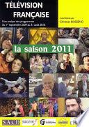 T  l  vision fran  aise La saison 2011